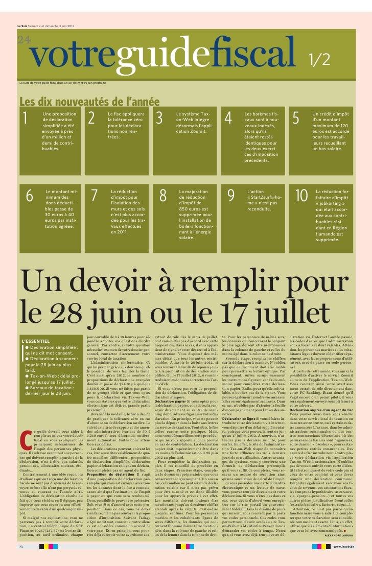 Le Soir Samedi 2 et dimanche 3 juin 2012   24           votreguidefiscal 1/2    La suite de votre guide fiscal dans Le Soi...