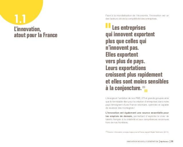 INNOVATION NOUVELLE GÉNÉRATION Bpifrance 22 L'innovation, une question d'approche avant tout Dans la course à la compétiti...
