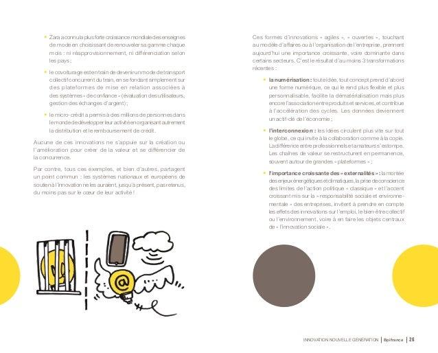 INNOVATION NOUVELLE GÉNÉRATION Bpifrance 28 1.3 L'innovation en mouvement Nos systèmes d'analyse et de soutien de l'innova...