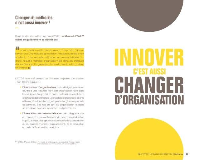 INNOVATION NOUVELLE GÉNÉRATION Bpifrance 32 Cas d'entreprise Le groupe Poult L'innovation managériale pour se différencier...