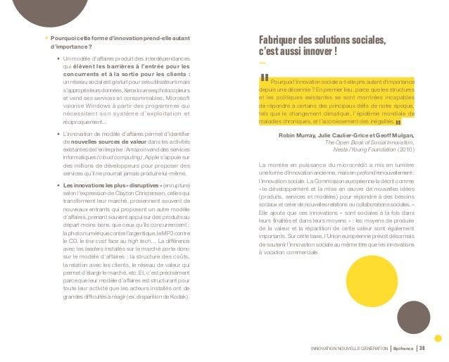 INNOVATION NOUVELLE GÉNÉRATION Bpifrance 40 Cas d'entreprise La Ruche Qui Dit Oui ! « Vous réunir pour acheter directement...