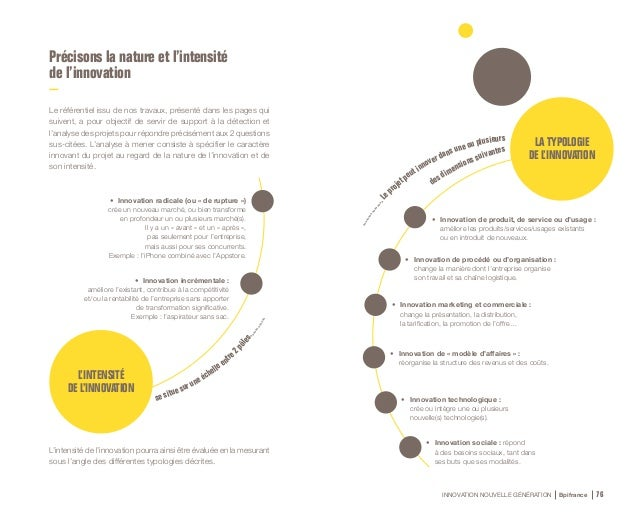INNOVATION NOUVELLE GÉNÉRATION Bpifrance 78 Exemple d'analyse de la nature et de l'intensité d'une innovation : Compte Nic...