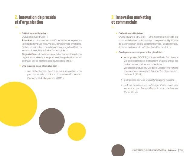 INNOVATION NOUVELLE GÉNÉRATION Bpifrance 120 4. Innovation de modèle d'affaires Iln'existepasdedéfinitionofficielledel'inn...