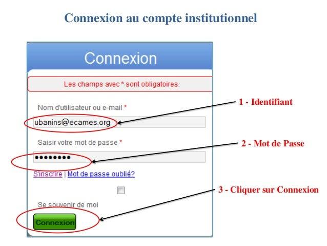 Connexion au compte institutionnel                                1 - Identifiant                                2 - Mot d...