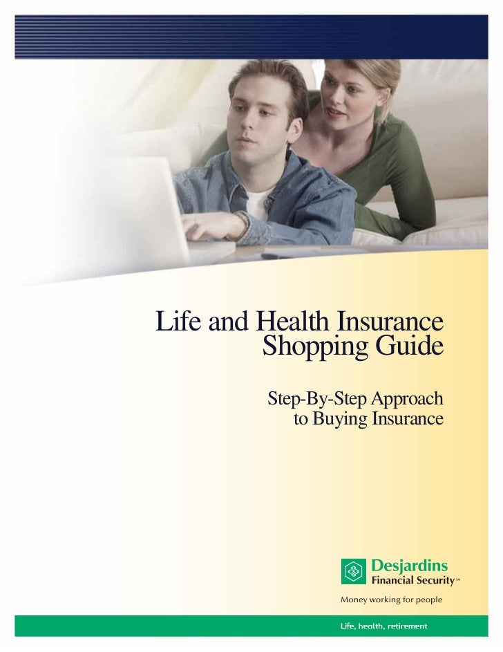 Life and Health Insurance         Shopping Guide         Step-By-Step Approach            to Buying Insurance