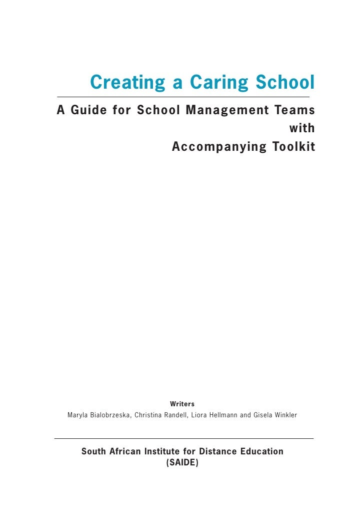 Creating a Caring SchoolA Guide for School Management Teams                                with                Accompanyin...