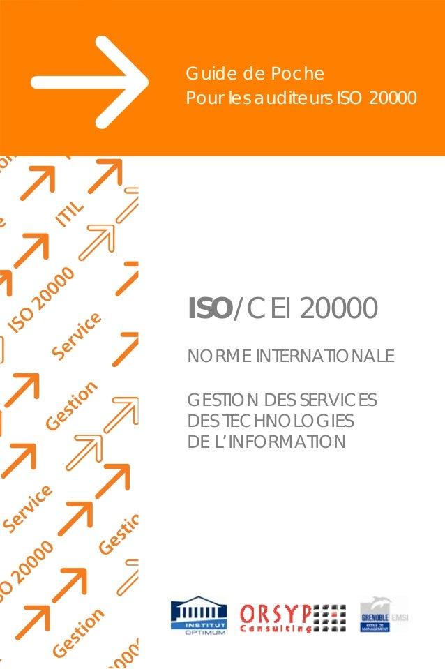 Guide de Poche Pour les auditeurs ISO 20000 NORME INTERNATIONALE GESTION DES SERVICES DES TECHNOLOGIES DE L'INFORMATION ...