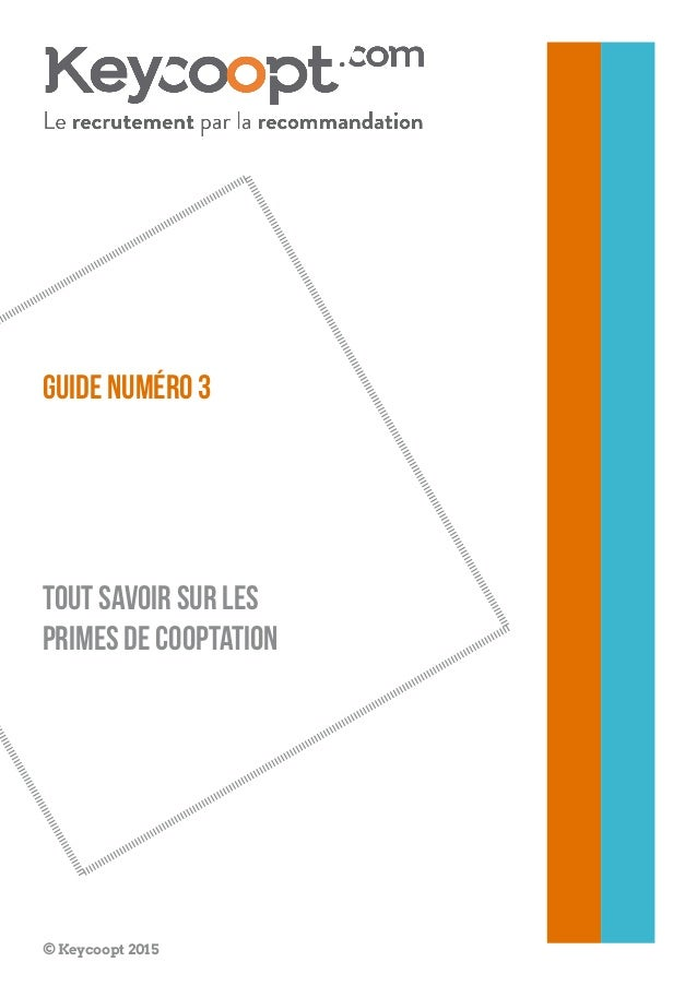Guide numéro 3 tout savoir sur les primes de cooptation © Keycoopt 2015