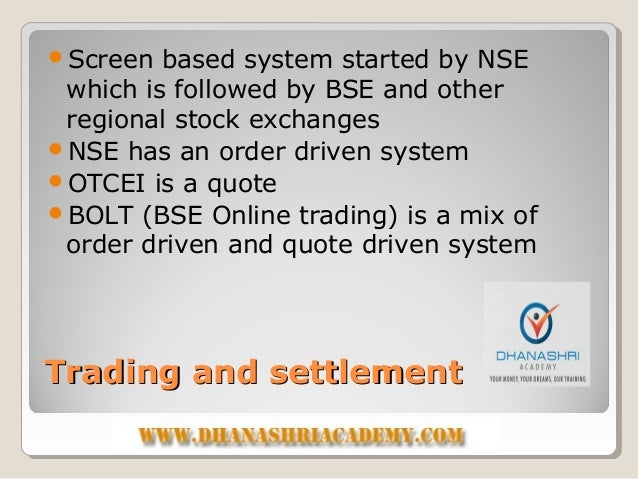 Trading and settlement system of otcei
