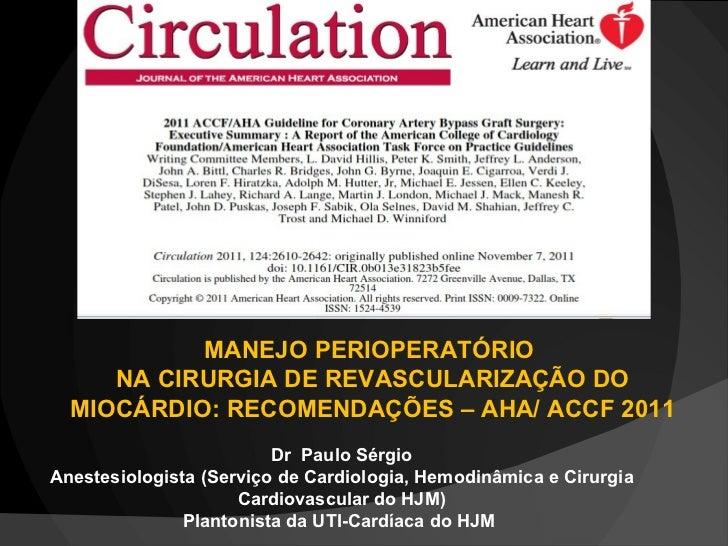 Dr  Paulo Sérgio Anestesiologista (Serviço de Cardiologia, Hemodinâmica e Cirurgia Cardiovascular do HJM) Plantonista da U...