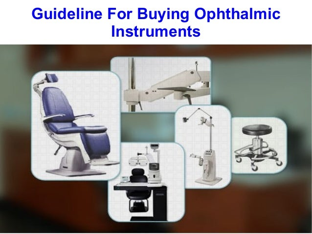 Guideline For Buying Ophthalmic Instruments