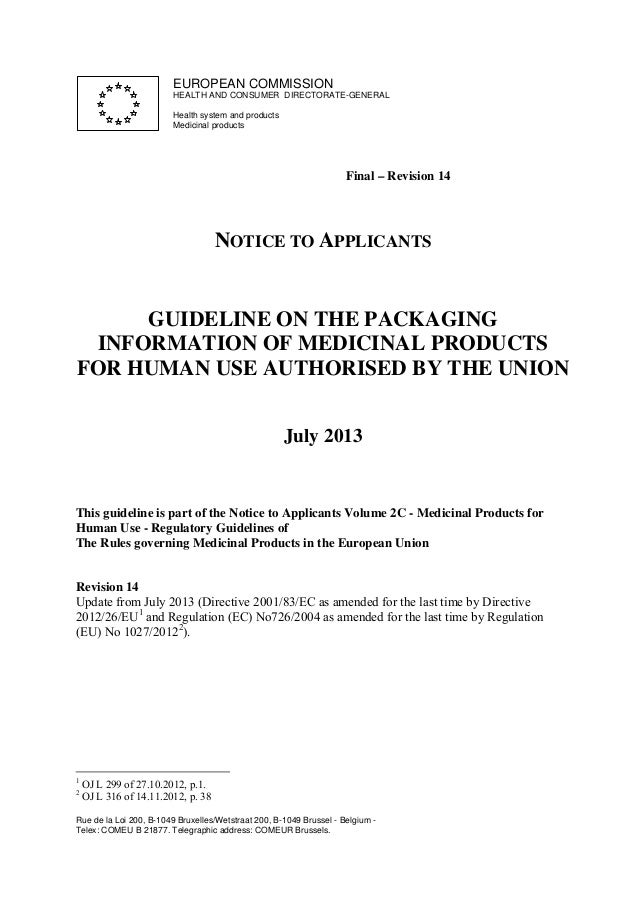 EUROPEAN COMMISSION HEALTH AND CONSUMER DIRECTORATE-GENERAL Health system and products Medicinal products  Final – Revisio...