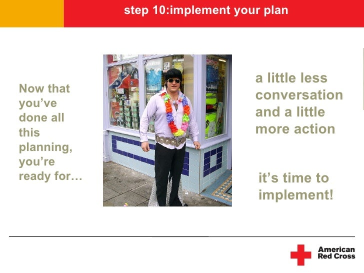 step 10:implement your plan                                       a little less Now that                                  ...