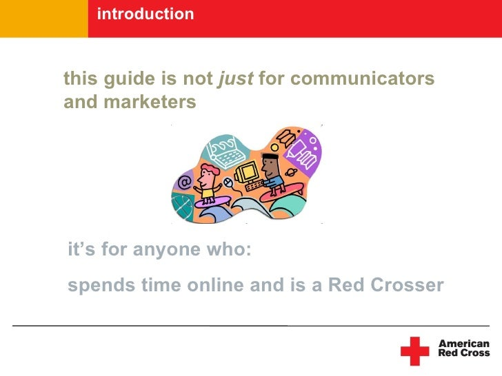 introduction   this guide is not just for communicators and marketers     it's for anyone who: spends time online and is a...