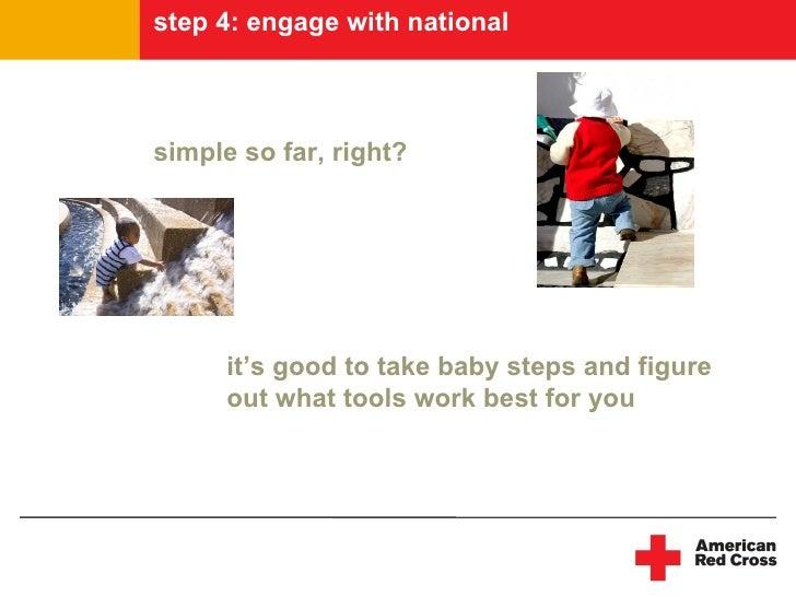 step 4: engage with national    simple so far, right?           it's good to take baby steps and figure       out what too...