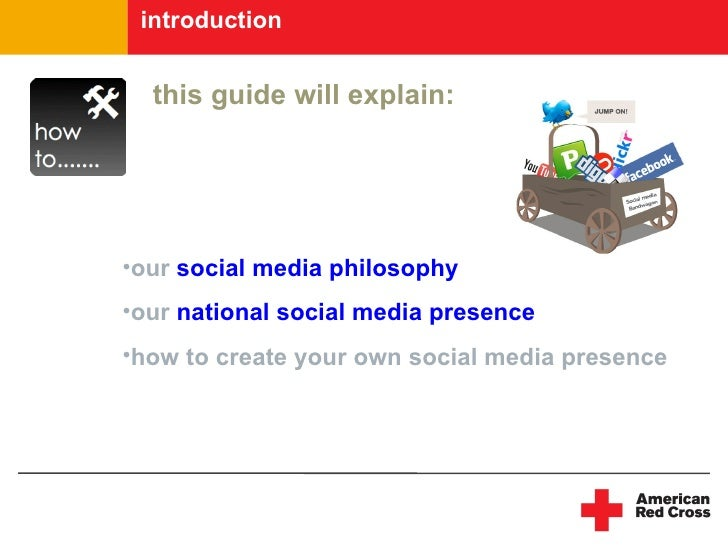 introduction     this guide will explain:     •our social media philosophy •our national social media presence •how to cre...