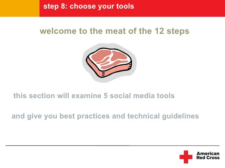 step 8: choose your tools          welcome to the meat of the 12 steps     this section will examine 5 social media tools ...