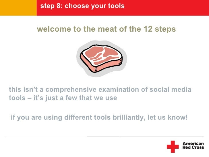 step 8: choose your tools           welcome to the meat of the 12 steps     this isn't a comprehensive examination of soci...