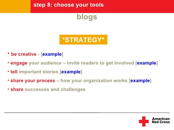 step 8: choose your tools                                 blogs                          *STRATEGY* • be creative - [examp...