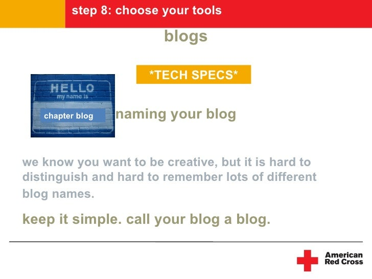 step 8: choose your tools                          blogs                        *TECH SPECS*      chapter blog   naming yo...