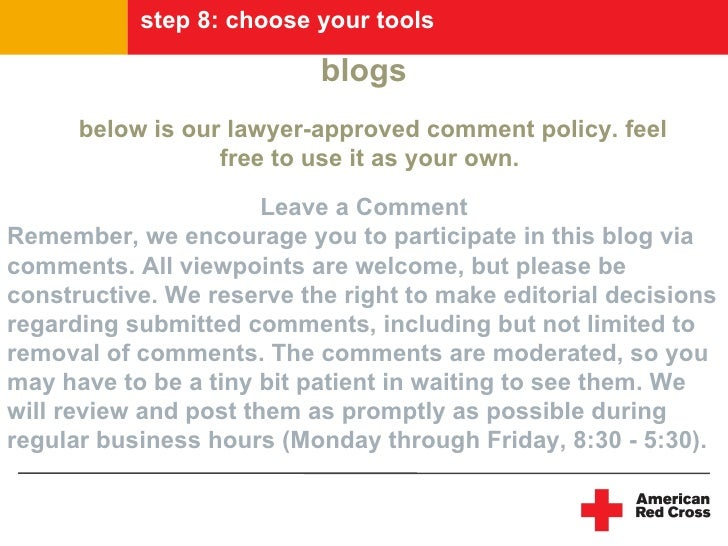 step 8: choose your tools                             blogs       below is our lawyer-approved comment policy. feel       ...