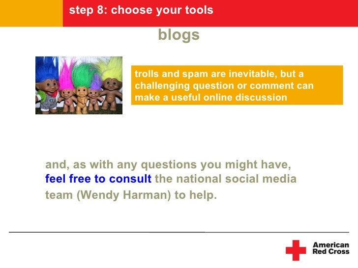 step 8: choose your tools                      blogs                  trolls and spam are inevitable, but a               ...