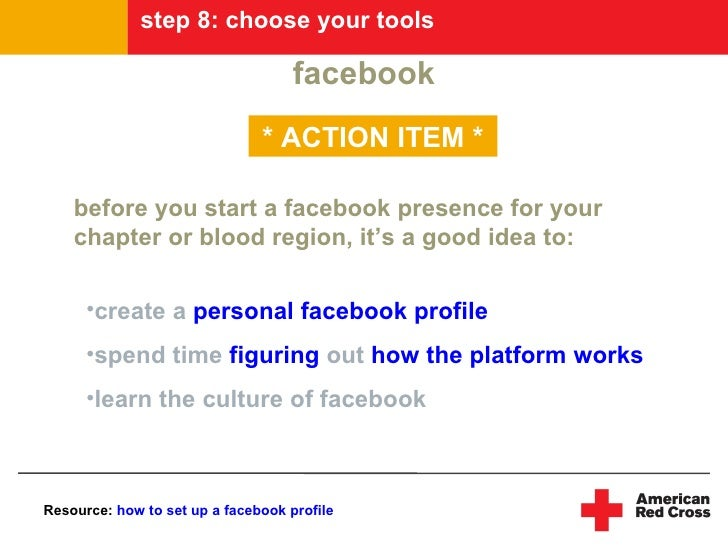 step 8: choose your tools                                      facebook                                * ACTION ITEM *    ...