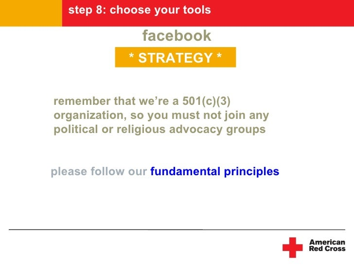 step 8: choose your tools                  facebook              * STRATEGY *   remember that we're a 501(c)(3) organizati...