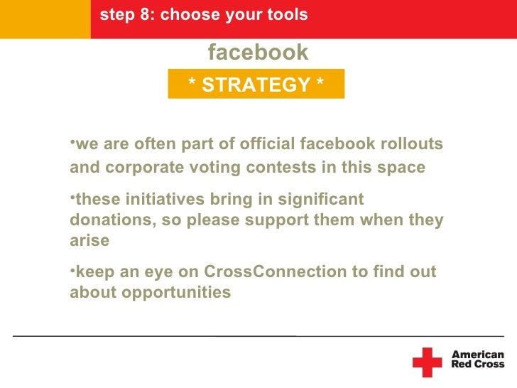 step 8: choose your tools                   facebook                * STRATEGY *  •we are often part of official facebook ...