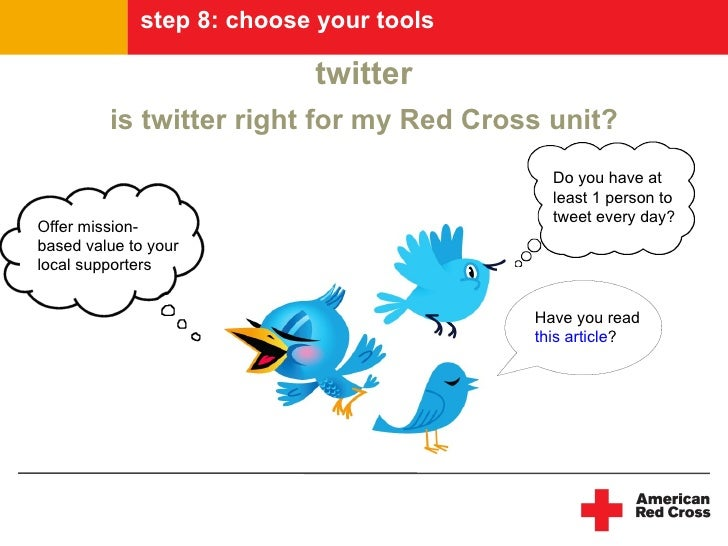 step 8: choose your tools                             twitter          is twitter right for my Red Cross unit?            ...