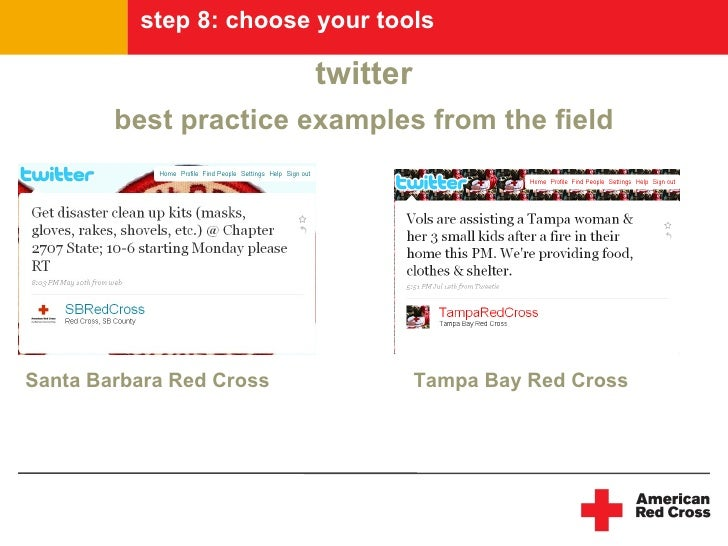 step 8: choose your tools                            twitter         best practice examples from the field     Santa Barba...