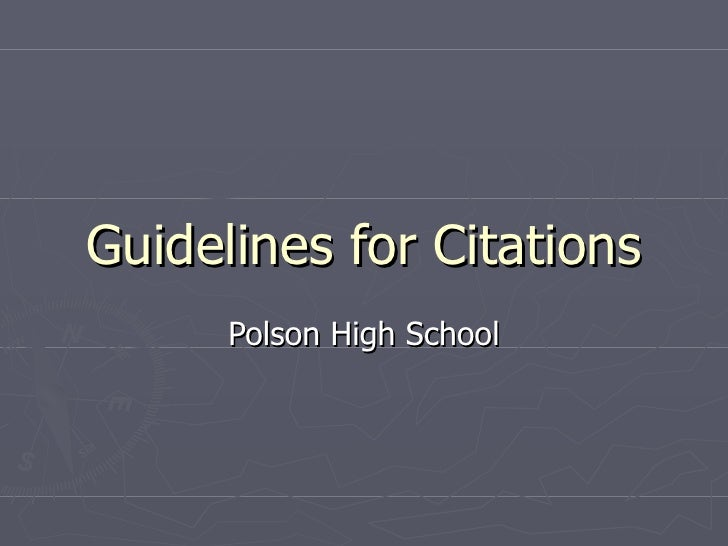 Guidelines for Citations Polson High School