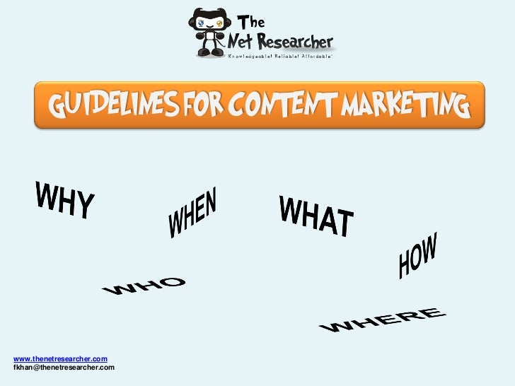 GUIDELINES FOR CONTENT MARKETINGwww.thenetresearcher.comfkhan@thenetresearcher.com