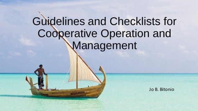 Jo B. Bitonio Guidelines and Checklists for Cooperative Operation and Management
