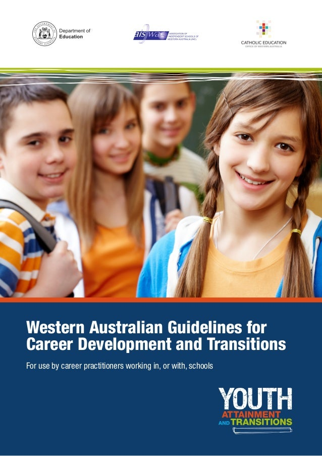 Wa guidelines for career development and transitions western australian guidelines forcareer development and transitions for use by career practitioners working in malvernweather Choice Image