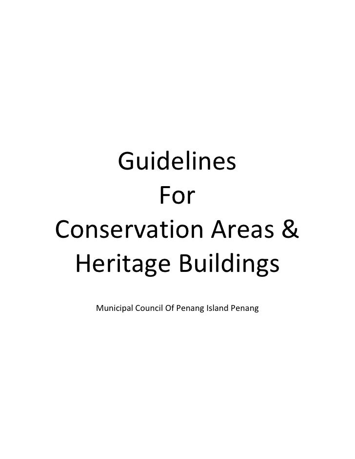 Guidelines         For Conservation Areas &  Heritage Buildings    Municipal Council Of Penang Island Penang