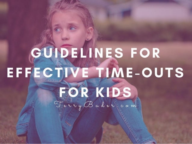 Guidelines for Effective Time-Outs for Kids