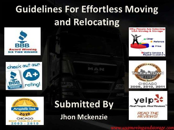 Guidelines For Effortless Moving        and Relocating        Submitted By          Jhon Mckenzie