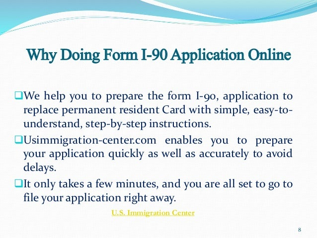 Guidelines for green card renewal or replacement (form i 90)