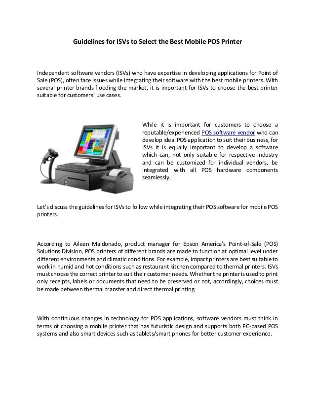 Guidelines for ISVs to Select the Best Mobile POS Printer Independent software vendors (ISVs) who have expertise in develo...