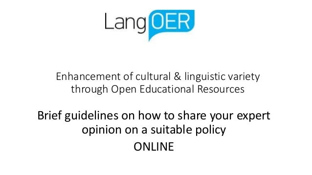 Enhancement of cultural & linguistic variety through Open Educational Resources Brief guidelines on how to share your expe...