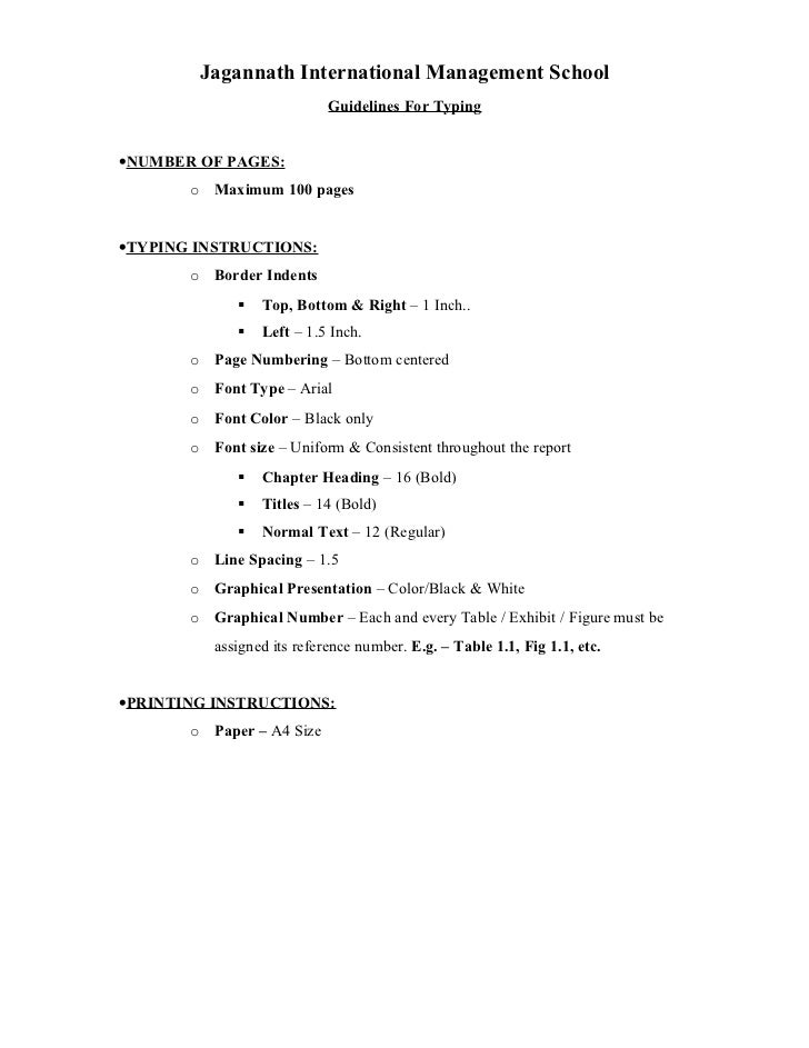 Jagannath International Management School                            Guidelines For Typing•NUMBER OF PAGES:       o Maximu...