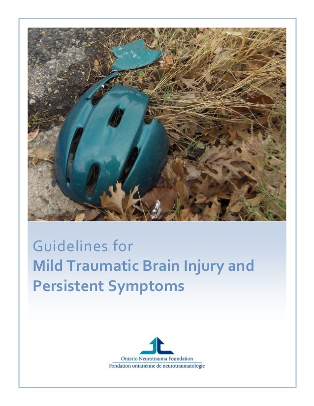 Guidelinesfor MildTraumaticBrainInjuryand PersistentSymptoms