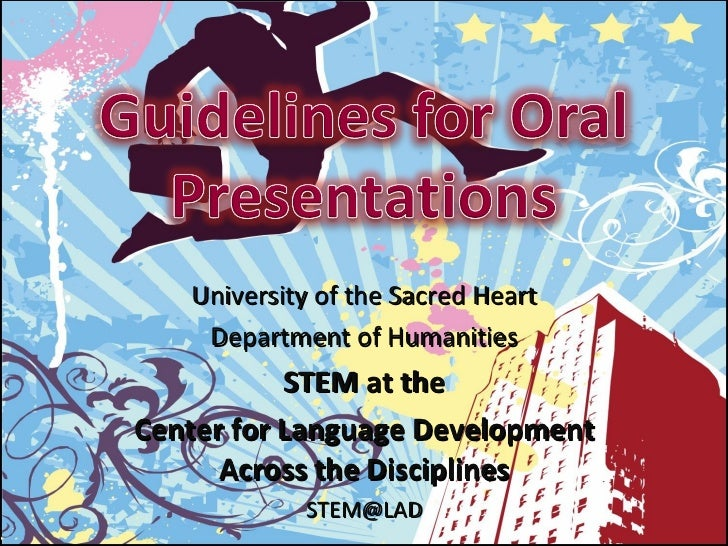 University of the Sacred Heart Department of Humanities STEM at the Center for Language Development Across the Disciplines...