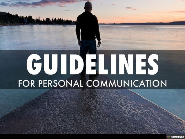 Guidelines For Personal Communication