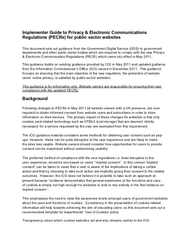 Implementer Guide to Privacy & Electronic CommunicationsRegulations (PECRs) for public sector websitesThis document sets o...