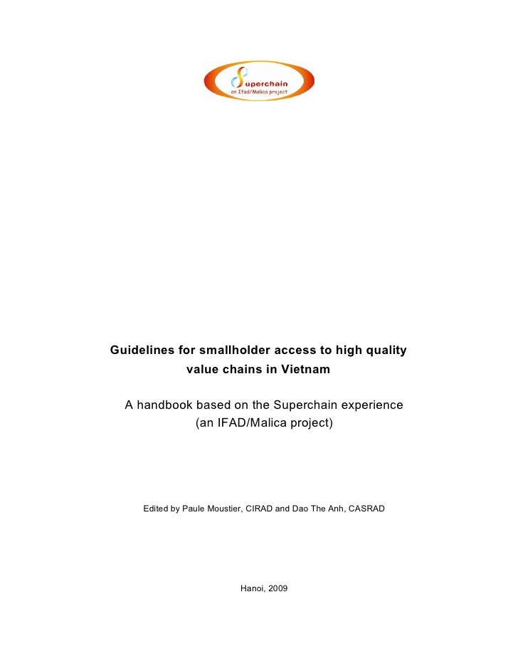 Guidelines for smallholder access to high quality              value chains in Vietnam  A handbook based on the Superchain...