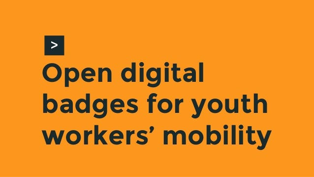 Open digital badges for youth workers' mobility >
