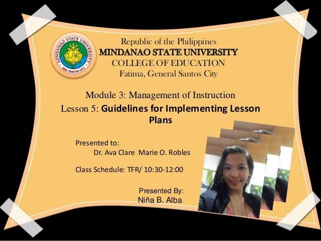 Republic of the Philippines MINDANAO STATE UNIVERSITY COLLEGE OF EDUCATION Fatima, General Santos City Module 3: Managemen...