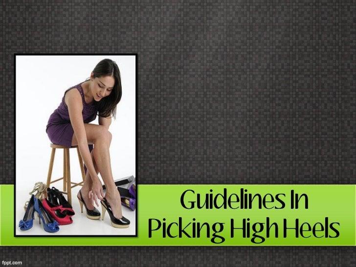 Guidelines InPicking High Heels